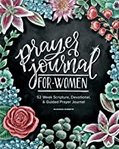 Prayer Journal for Women: 52 Week Scripture, Devotional & Guided Prayer Journal
