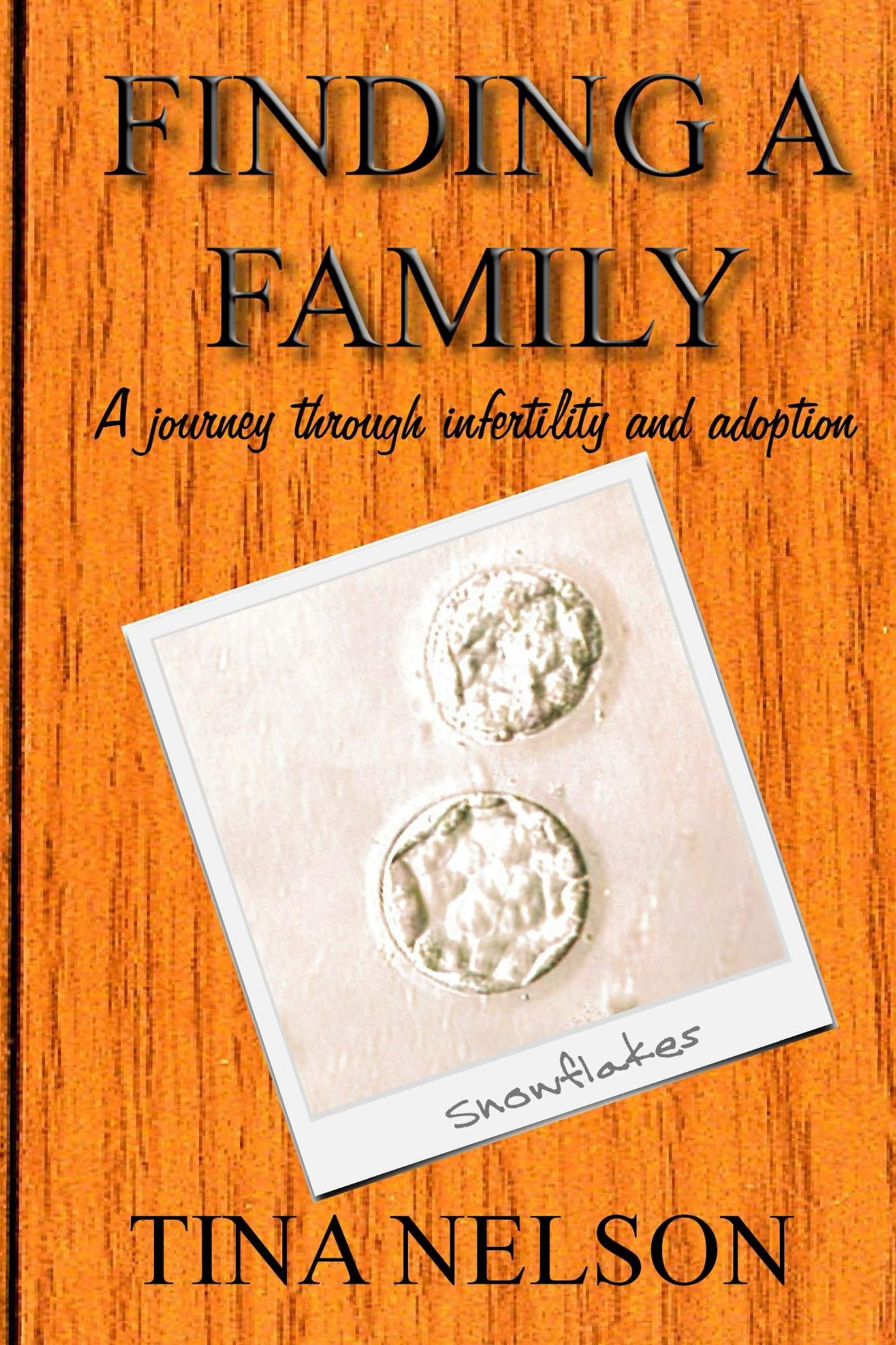 Finding A Family: A Journey Through Infertility And Adoption