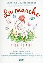 Livres La marche c'est la vie ! PDF