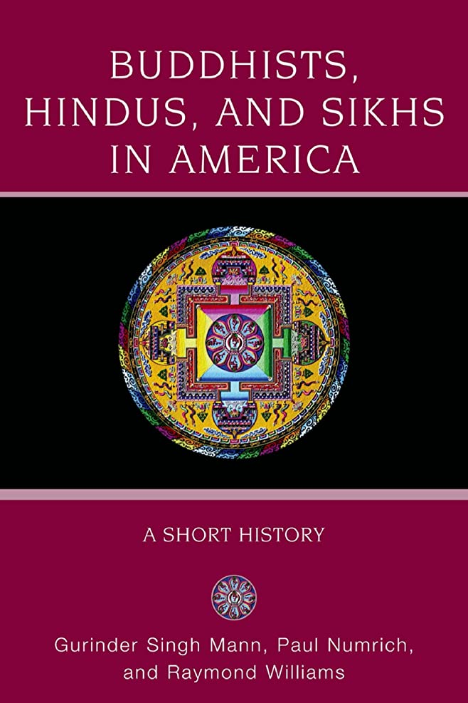 Buddhists, Hindus and Sikhs in America: A Short History (Religion in American Life) (English Edition)
