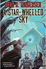 A Star-Wheeled Sky Kindle Edition