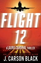 Flight 12: A Laura Cardinal Thriller (Flight 12 Begins Series Book 2)