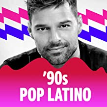 '90s: Pop Latino
