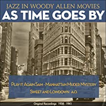 As Time Goes By (Jazz in Woody Allen Movies - Original Recordings 1938 - 1941)