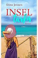 INSELtürkis: Liebesroman (INSELfarbe 6) Kindle Ausgabe