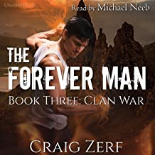The Forever Man, Book 3: Clan War