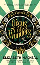 Circus of Wonders: The Sunday Times bestseller