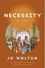 Necessity: A Novel (Thessaly Book 3) Kindle Edition