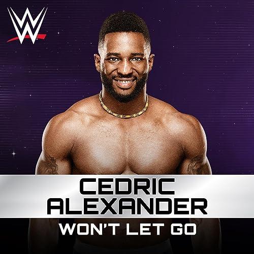 WWE & CFO$ - Won't Let Go (Cedric Alexander Theme)
