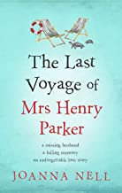 The Last Voyage of Mrs Henry Parker: An unforgettable love story from the author of Kindle bestseller THE SINGLE LADIES OF JACARANDA RETIREMENT VILLAGE (English Edition)