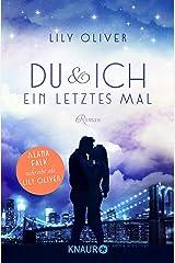 Du und ich ein letztes Mal: Roman (New York Summers 1) Kindle Ausgabe