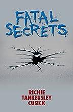 Fatal Secrets (Point Horror Book 24)
