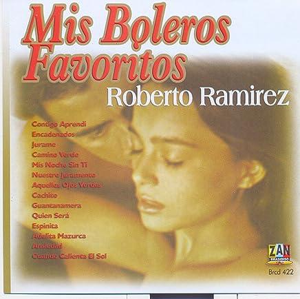 Ramirez, Roberto: Mis Boleros Favoritos