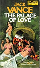 The Palace of Love (The Demon Princes, Book 3) (Daw UE1442)