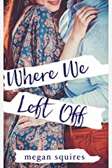 Where We Left Off Kindle Edition
