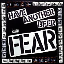 Have Another Beer With Fear [Explicit]