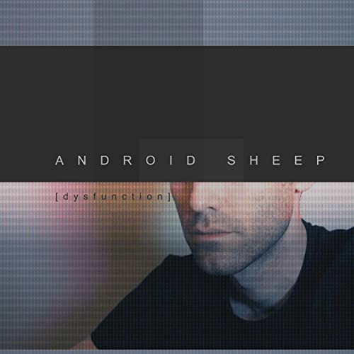 Amazon com: Dysfunction: Android Sheep: MP3 Downloads