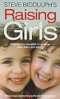 Steve Biddulphs Raising Girls in Only [Paperback] Steve Biddulph