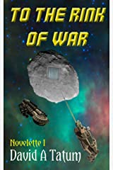 To the Rink of War Kindle Edition