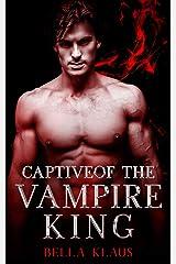 Captive of the Vampire King (Blood Fire Saga Book 2) (English Edition) Format Kindle