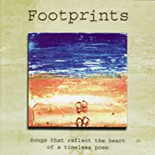 Footprints in the Sand - Songs reflecting the heart of the timeless Poem