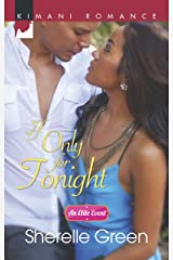 If Only for Tonight (An Elite Event Book 2) Kindle Edition