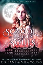 School of Broken Souls: Academy of Souls Book 1 (English Edition)