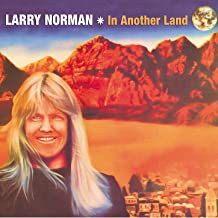 Best in another land larry norman Reviews