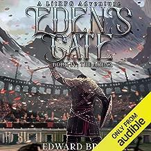 Eden's Gate: The Arena: A LitRPG Adventure, Book 4