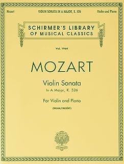 Sonata in A, K.526: Schirmer Library of Classics Volume 1964 Violin and Piano
