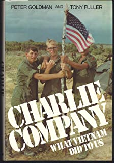 Charlie Company: What Vietnam Did to Us (A Newsweek book)