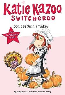 Don't Be Such a Turkey! (Katie Kazoo, Switcheroo)