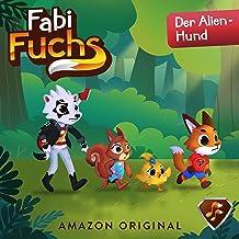 Der Alien-Hund: Fabi Fuchs 9