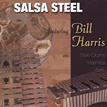 Salsasteel Featuring Bill Harris