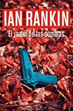 El jardín de las sombras: Serie John Rebus IX (Inspector Rebus nº 9) (Spanish Edition)