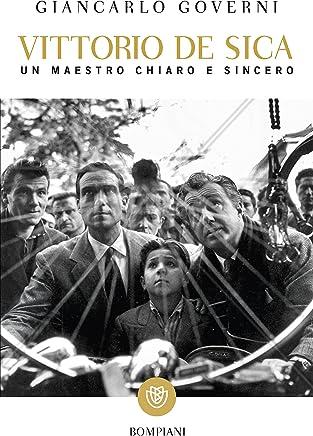 Vittorio De Sica: Un maestro chiaro e sincero (I grandi tascabili)