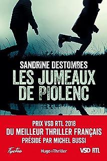 Les jumeaux de Piolenc – Prix VSD RTL du meilleur thriller français présidé par..