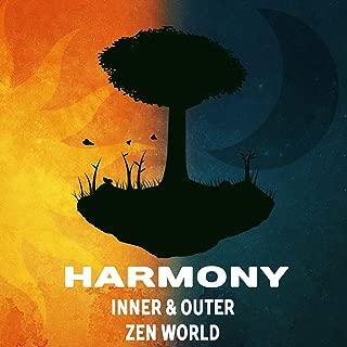 Harmony: Inner & Outer Zen World - Spiritual Healing Music, Buddhist, Deep & Silent Meditation, Zen Energy from Nature Melody, Yoga Class