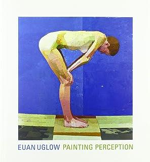 Euan Uglow: Painting Perception