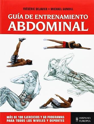 Guía de entrenamiento abdominal (Spanish Edition)