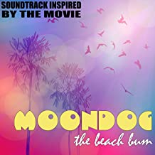 Moondog (The Beach Bum) [Soundtrack Inspired by the Movie]