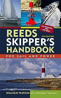 "Reeds Skipper""s Handbook: For Sail and Power Reed""s Skipper""s Handbook English Edition"