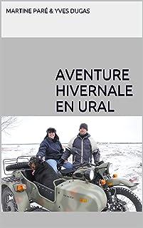 Aventure hivernale en Ural (French Edition)