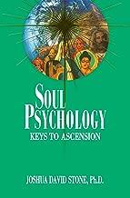Soul Psychology: Keys to Ascension: 2 (The Ascension Series)