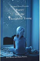 Poetry for the Thoughtful Young Kindle Edition