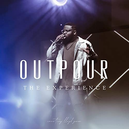 Courtney Lloyd Grear - Outpour The Experience (2020)