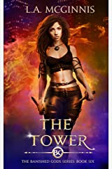 The Tower: The Banished Gods: Book Six (The Banished Gods Series 6) Kindle Edition