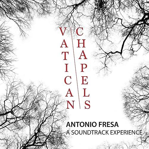 Vatican Chapels: A Soundtrack Experience