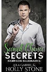 Second Chance Secrets (Harrison Billionaires Book 3) Kindle Edition