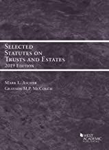 Selected Statutes on Trusts and Estates, 2019